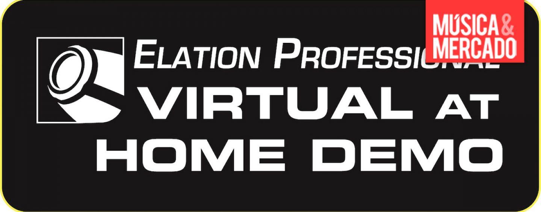 """Movings da Elation são apresentados na série """"Virtual at Home Demo"""""""