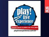Play! Live Experience abre votação ao público
