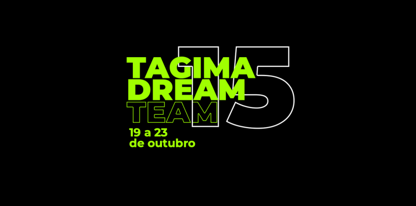 TDT – Tagima Dream Team inaugura sua 15o edição