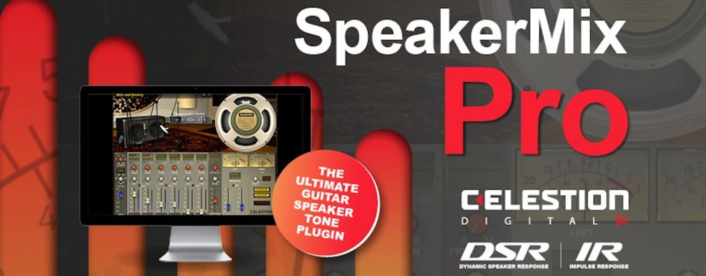 Novo plugin SpeakerMix Pro da Celestion