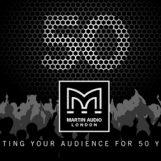 Martin Audio se prepara para comemorar 50 anos