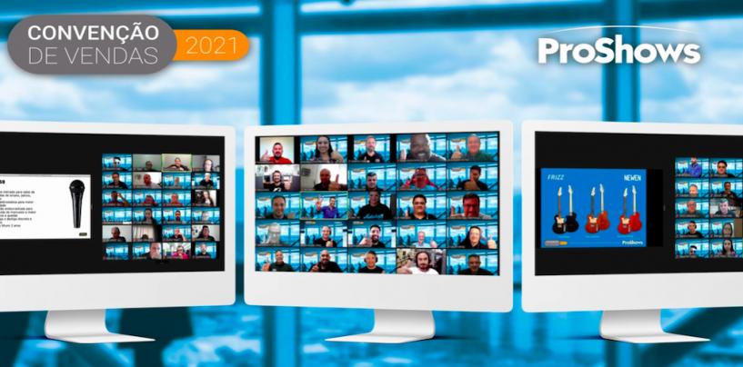 ProShows realizou convenção de vendas on-line para 2021